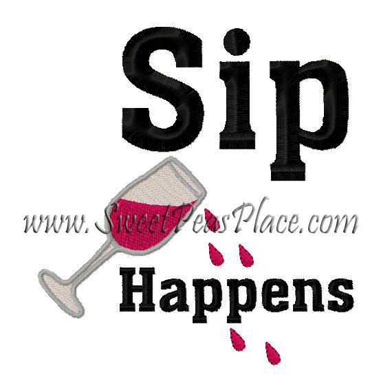 Sip Happens Embroidery Design