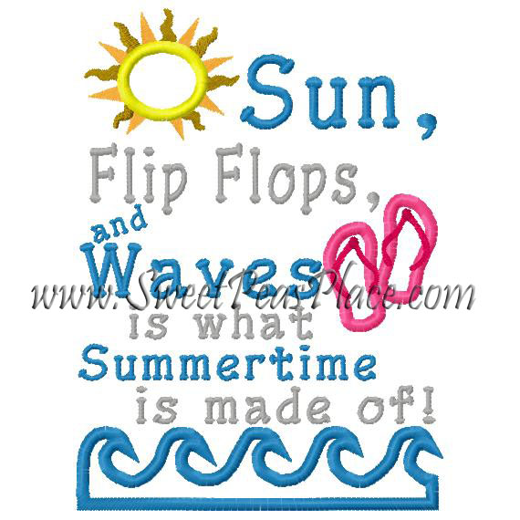 Sun, Flip Flops and Waves is what Summertime is made of Applique